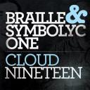 Braille & S1 - Cloud Ninteen