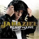 Jahaziel - Ready to Live Album